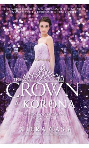 A korona - A párválasztó 5.