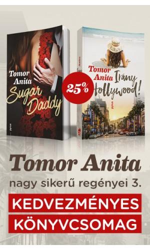 Tomor Anita nagysikerű regényei 3.
