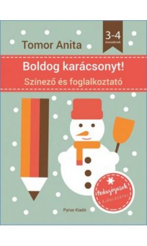 Boldog Karácsonyt! - Színező és foglalkoztató füzet 3-4 éveseknek