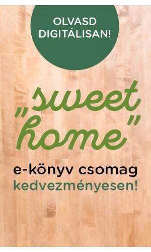 """""""Sweet home"""" e-könyv csomag"""