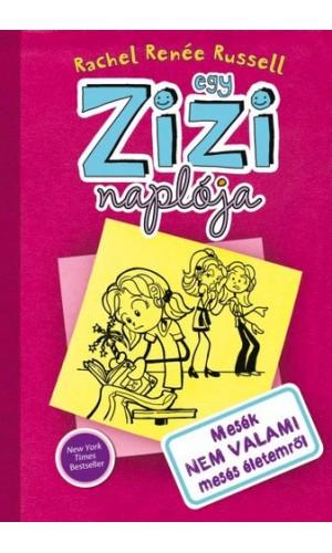 Egy Zizi naplója (1. kötet)