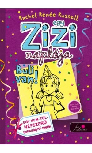 Egy Zizi naplója (2. kötet) – Buli van!