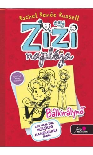 Egy Zizi naplója (6. kötet) – Bálkirálynő