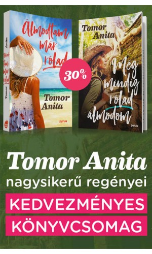 Tomor Anita nagysikerű regényei 2.