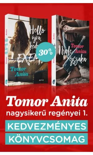 Tomor Anita nagysikerű regényei 1.